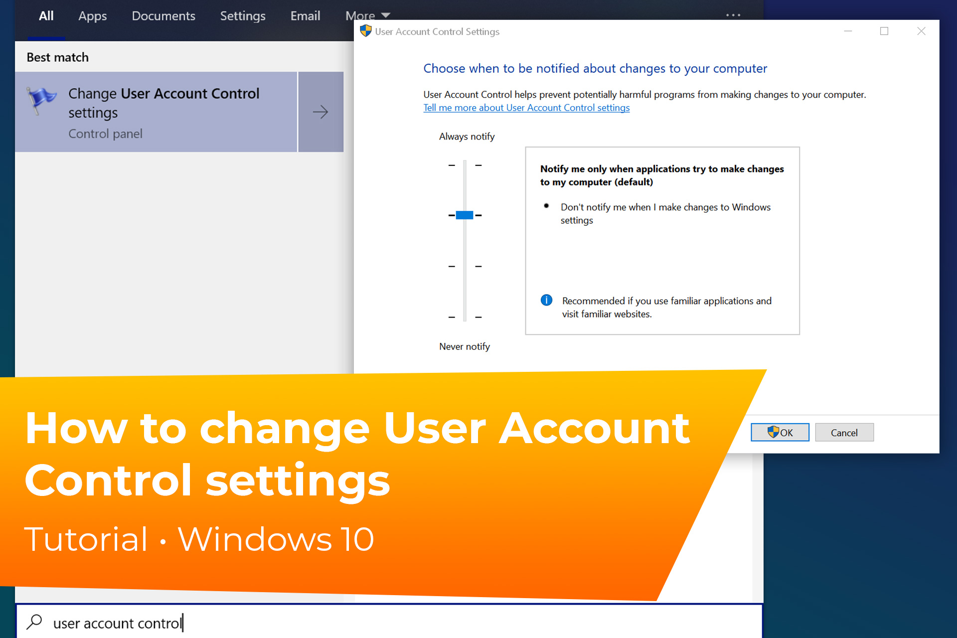 How to change User Account Controls on Windows 10