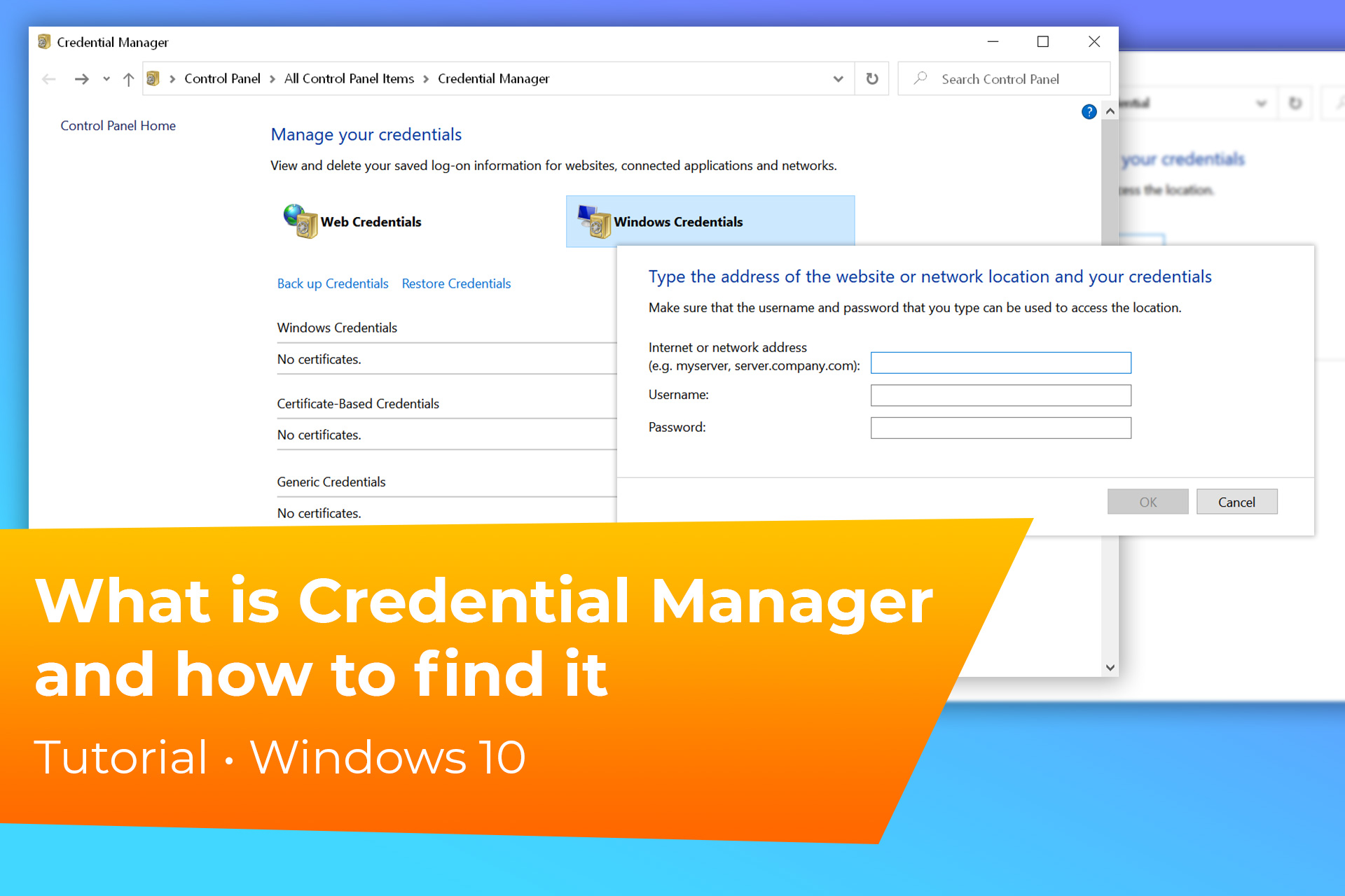 What is Credential Manager and how to find it in Windows 10